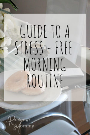 Guide to a Stress free Morning Routine
